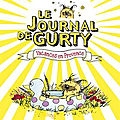 Le journal de gurty. tome 1 vacances en provence