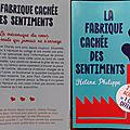 La fabrique cachée des sentiments, tomes 1 et 2, de hélène philippe