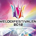 Loreen vs danny - duel au sommet du melodifestivalen 2012
