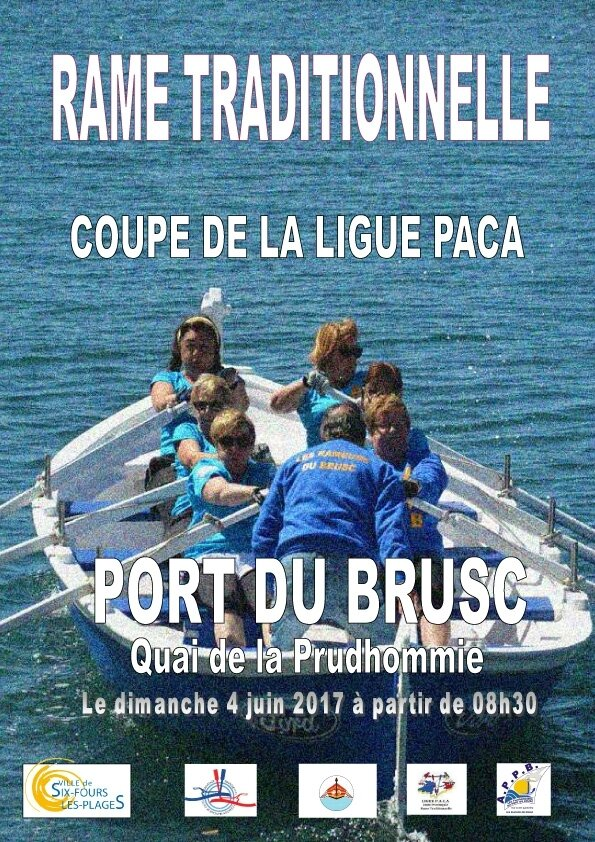 RAME TRADITIONNELLE - CONVOCATION du 3 Juin 2017 - Le Brusc - Coupe PACA