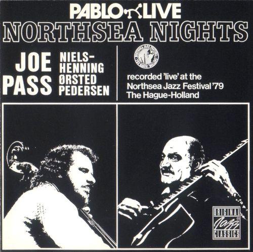 Joe Pass Niels-Henning Ørsted Pedersen - 1979 - Northsea Nights (Pablo)