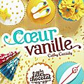Cathy cassidy, les filles au chocolat, coeur vanille (tome 5)