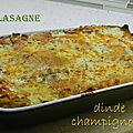 Lasagne à la dinde et aux champignons, sans gluten et sans lactose