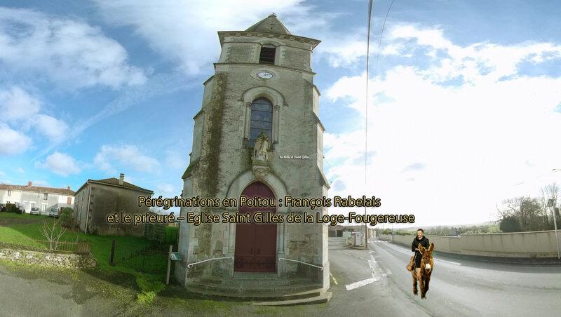 Pérégrinations en Poitou François Rabelais et le prieuré – Eglise Saint Gilles de la Loge-Fougereuse