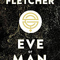 [chronique] eve of man de giovanna et tom fletcher