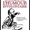 Le bouquin de l'humour involontaire - jean loup chiflet - editions robert laffont bouquins