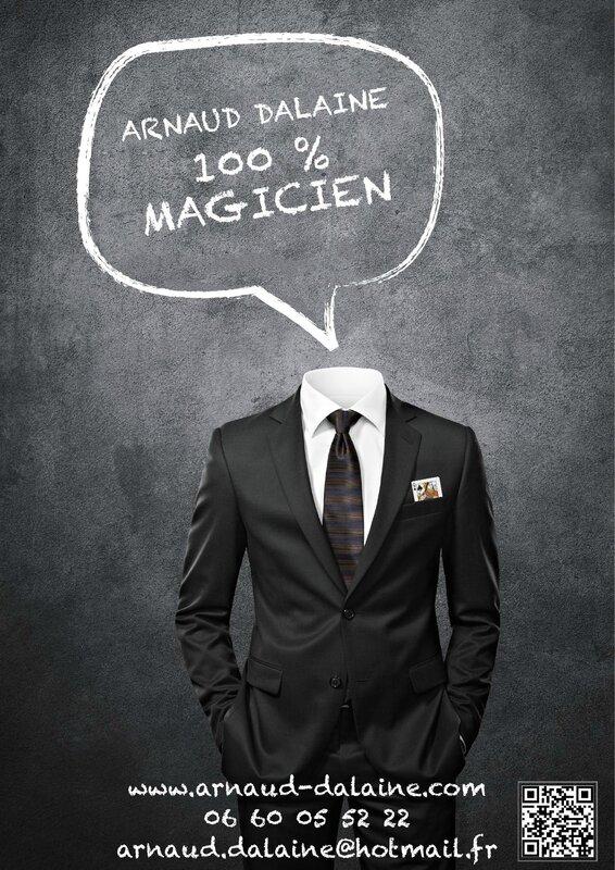 Arnaud Dalaine 100 % Magicien Blois 41