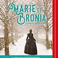 Marie et bronia, le pacte des soeurs de natacha henry : issn 2607-0006