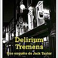 Délirium tremens une enquête de jack taylor
